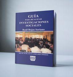 Guía para realizar investigaciones sociales- Rojas soriano – Ebook – PDF  http://librosayuda.info/2017/03/08/guia-para-realizar-investigaciones-sociales-rojas-soriano-ebook-pdf/