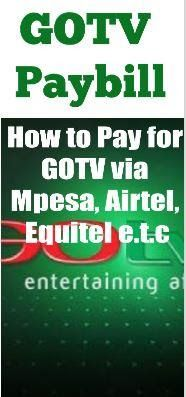 1329517c776 Best of Kenya Info Hub · Here is the GOTV Paybill number for Mpesa