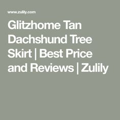 Glitzhome Tan Dachshund Tree Skirt | Best Price and Reviews | Zulily Christmas Crafts, Christmas Decorations, Before Christmas, Tree Skirts, Dachshund, Diy Crafts, Xmas Crafts, Christmas Decor, Weiner Dogs