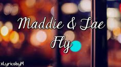 Maddie amp tae fly lyrics such a good song more