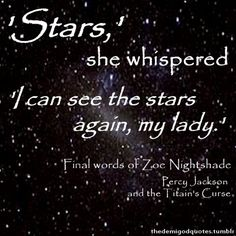 I can't look at rhe STARS! They make me wonder where you are...Zoe's song: Stars by Grace Potter and the Nocturnals