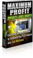 Maximum Profits With Private Label Rights  http://rapidbusinessideas.com/new/