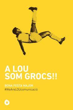A LOU som grocs! Bona Festa Majo!
