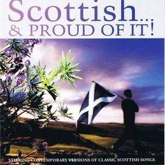 Scottish (Roots!) & Proud of It!