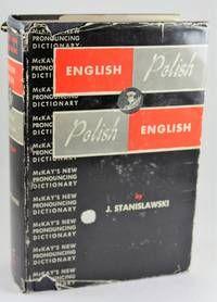 McKay's New Pronouncing Dictionary: English - Polish And Polish - English By J…