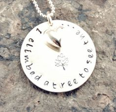 I Climbed a Tree... Personalized Hand Stamped Necklace