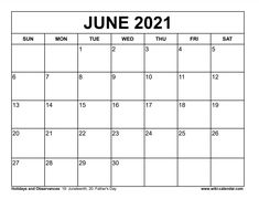 Wiki Calendar June 2021 Calendar June, Fathers Day, Free Printables, Templates, Stencils, Father's Day, Free Printable, Vorlage, Models