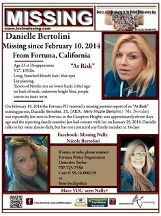 Danielle Bertolini, missing from Fortuna, CA. Missing Child, Missing Persons, Losing A Child, People In Need, We The People, Bleach Blonde Hair, My Heart Aches, Amber Alert, Sad Pictures