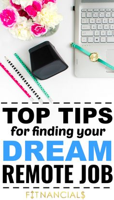 3 Best Tips For Finding Your Dream Remote Job via @fitnancials