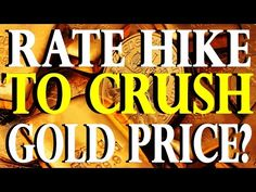 Will A Rate Hike CRUSH Gold & Silver Prices? | Craig Hemke - Gold Silver Council