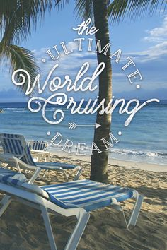 """Each year, in its annual Travel Dreams Survey, Virtuoso Life magazine asks savvy travelers to name the """"experience of a lifetime."""" Topping the ambitious list year after year: a World Cruise. Click here to book your own """"experience of a lifetime."""""""