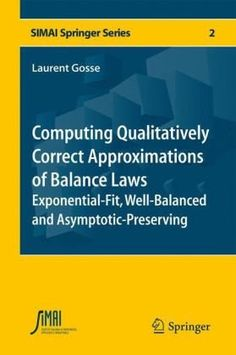 15 best doazn de springer 2013 images on pinterest theory computing qualitatively correct approximations of balance laws lumped fluxes for asymptotic preserving exponentially fandeluxe Choice Image