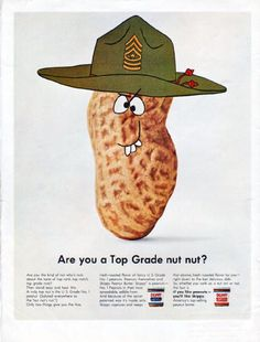 """Description: 1966 SKIPPY PEANUT BUTTER vintage magazine advertisement """"Top Grade nut"""" -- Are you a Top Grade nut nut? Are you the kind of nut who's nuts about the taste of top rank, top notch, top grade nuts?"""