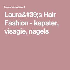 Laura's Hair Fashion - kapster, visagie, nagels