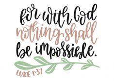 Luke 1:37 Bible Verse Art, Bible Words, Bible Verses Quotes, Bible Scriptures, Faith Quotes, Spiritual Quotes, Positive Quotes, Luke 1 37, Bible Doodling