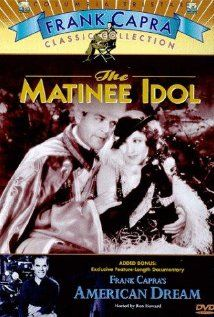 The Matinee Idol is a 1928 silent romantic comedy film directed by Frank Capra, and starring Bessie Love and Johnnie Walker. A Broadway star falls in love with a woman who does not know his real identity.