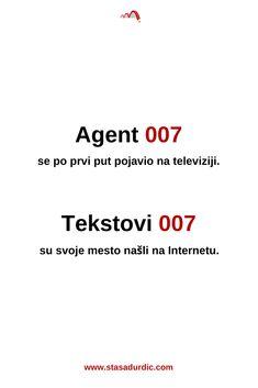 Agent 007 se po prvi put pojavio na televiziji. Tekstovi 007 su svoje mesto našli na Internetu. Otkrijte tri vrste digitalnih sadržaja i saznajte šta im je zajedničko sa Džejms Bondom. #kopirajting #marketing #UXpisanje Google Ads, The Marketing, Copywriting, Blog, Blogging