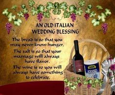 An old italian wedding blessing.what my Mother gave me 50 years ago today. Wish she was here today to share this day with me. Also, Daddy and my brother, Rudy. Wedding Toasts, Wedding Dinner, Our Wedding, Wedding Ideas, Dream Wedding, Wedding Wows, Tuscan Wedding, Wedding Themes, Wedding Ceremony