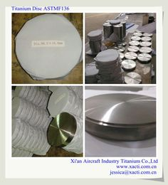 titanium disc for medical . ASTMF136  supply medical  titanium sheet titanium bar titanium wire  any interest , pls contact us sales@xacti.com.cn Aircraft, Wire, Medical, Industrial, Plates, Tableware, Licence Plates, Aviation, Plate
