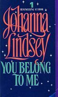 You Belong to Me by Johanna Lindsey ++ (Book 2 of Cardinia's Royal Family Series)