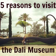 mamascout :: 5 reasons to visit the #Dali museum in central #Florida