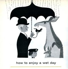 How to enjoy a wet day