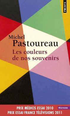 Les Couleurs de nos souvenirs, Michel Pastoureau, Sciences humaines - Seuil | Editions Seuil