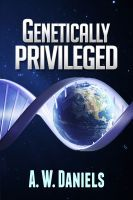 Media Release: The Authors Show To Feature A. Daniels, Author of 'Genetically Privileged', June 13 Through June 2014 Feeling Excited, Book Stands, I Want To Know, Best Selling Books, Fiction Books, Genetics, Book Review, Science Fiction, This Book