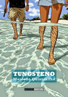 P-Marcello Quintanilla : Tungsteno