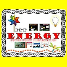 Energy 1. The meaning of Energy     * with pictures2. Sources of Energy      * The sun, Biomass, Geothermal, Wind, Hydropower, Coal, Oil,          Natural gas, Nuclear3. Types of Energy Sources      * Renewable and Non-renewable Sources of energy     * with the Advantages and Disadvantages of each form of        Energy : Solar, Biomass, Geothermal, Wind, Hydropower,          Fossil fuel and Nuclear4.