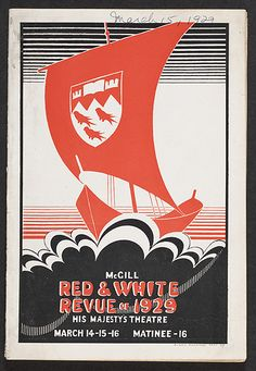 The cover of a theatre programme of The McGill Red & White Revue of 1929, seventh edition. March 14, 15, 16. Matinee - 16.