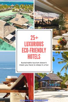 Eco-friendly travel has taken huge strides in terms of comfort and style. Here are our favorite sustainable hotels and resorts! | Sustainable tourism | sustainable travel | responsible travel | responsible tourism | eco-friendly tourism | eco-friendly travel | eco-friendly hotel | eco-friendly resort | sustainable hotel | sustainable resort | luxury eco-friendly travel | luxury eco-friendly tourism | sustainable luxury tourism | sustainable luxury travel | ecotourism | sustainable…