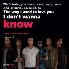 Maroon 5 - Don't Wanna Know Lyrics Music Love, Music Lyrics, Music Is Life, Wanna Know Lyrics, Lyric Art, Famous Singers, Adam Levine, Maroon 5, Songs
