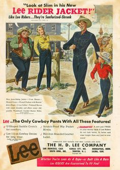 Learn about Lee, one of the Big Three denim brands and one of the earliest innovators in American jeans out of Salinas, Kansas. Lee Jeans, Vintage Jeans, Vintage Outfits, Lee Jacket, Old Advertisements, Advertising, Riders Jacket, Denim Branding, Denim Outfit