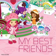 Strawberry Shortcake - My Best Friends