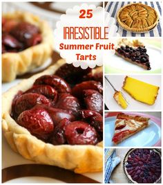 25 Tasty Fruit Tart Recipes to Try This Summer!