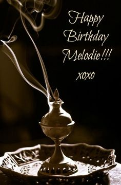 Happy Birthday, Melodie...from one gypsy soul to another <3