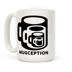 Mugception #inception #funnymugs #mugs #coffeemug #coffeemugs