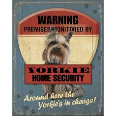 Yorkshire Terrier Security Warning Sign | A Simpler Time