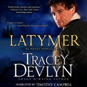 Check out Tracey Devlyn's novella Latymer, now available on Audible!!