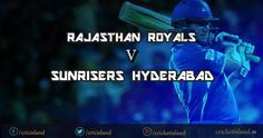 IPL 8 RR vs SRH match preview game 11 IPL 2015