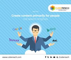 "You may all know the importance of quality content because ""Content is the King"" in an #SEO world. But your content should be created primarily for the ""people"" and not for ""Search Engine"". If your content delivers the exact requirements of the people about what they are looking for, your site will definitely rank on top of the #SearchEngines. #CubeReach"