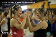 """""""Share yourself in ways that impact others."""" Baron Baptiste  http://www.yjevents.com/ep/"""