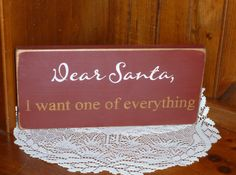 Hey, I found this really awesome Etsy listing at https://www.etsy.com/listing/105431392/primitive-dear-santa-i-want-one-of