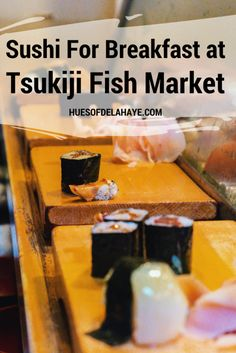 My Experience Having Sushi for Breakfast at #Tsukiji Fish Market. What to expect when visiting the Tsukiji market for  sushi for breakfast in Japan #japantraveltips #Tsukijifishmarket