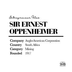 Sir Ernest Oppenheimer was a diamond & gold mining entrepreneur who controlled De Beers & founded the Anglo American Corporation of South Africa. Life Cover, Entrepreneur Inspiration, Retirement Planning, Did You Know, South Africa, Investing, Finance, Diamond, American