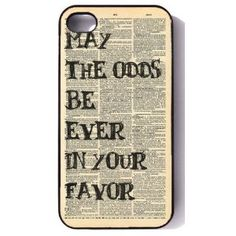 may the odds be ever in your favor cool Hunger Games iphone 4/4s case  http://verycoolcases.com/hunger-games-cases-iphone-ipad-ipod-touch-laptop-decals/