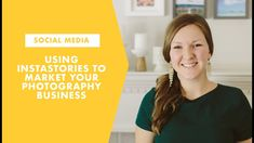 Using Instastories in Your Photography Business