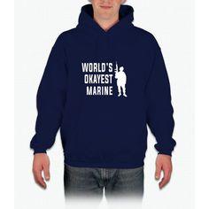 World's Okayest Marine Shirt - Sarcastic Funny Gift For Mari Hoodie