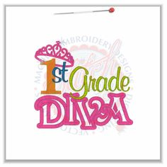 4841 Sayings : 1st Grade Diva Applique 5x7